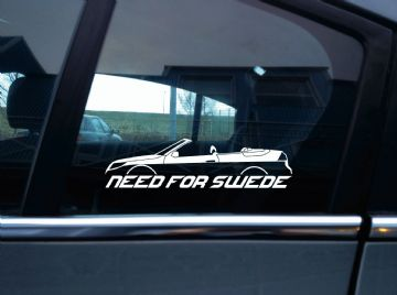 NEED FOR SWEDE sticker -for Saab 9-3 aero facelift 2nd gen convertible / cabrio